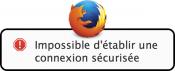 Firefox : Impossible d'établir une connexion sécurisée sur un site qui utilise SSLv3