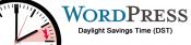 WordPress : Heure d'été / Heure d'hiver – Daylight Savings Time (DST)