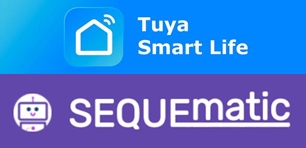 Utiliser SEQUEmatic pour connaitre l'état d'un élément domotique WiFi piloté par Tuya / Smart Life